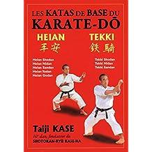 Les katas de base du karaté-do - Heian/Tekki