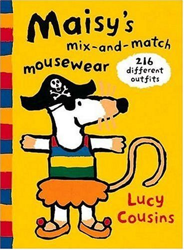 Maisy's Mix-And-Match Mousewear: 216 Different Outfits Different Outfits
