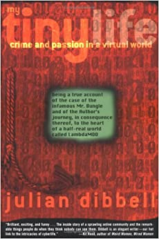 My Tiny Life: Crime and Passion in a Virtual World