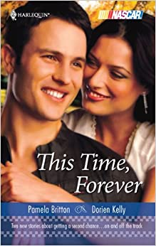 This Time, Forever: Over the Top\Talk to Me (Harlequin NASCAR)