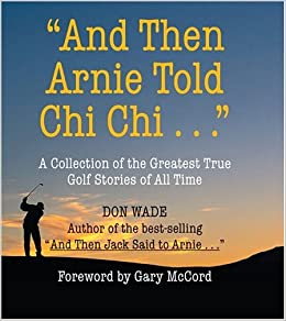 Book And Then Arnie Told Chi Chi