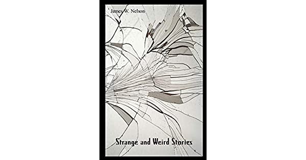 Amazon.com: Strange & Weird Stories: The Unknown: As Close ...