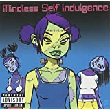 Frankenstein Girls Will Seem Strangely Sexy by MINDLESS SELF INGULGENCE (2000-02-22)
