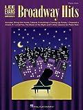 Broadway Hits Lee Evans Arranges Piano Solo