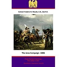 The Jena Campaign - 1806 (The Special Campaigns Series Book 9)