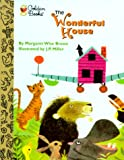 The Wonderful House, Margaret Wise Brown, 0307203131