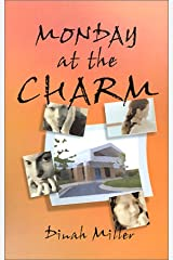 Monday at the Charm Paperback