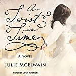 A Twist in Time: Kendra Donovan Mysteries Series, Book 2 | Julie McElwain