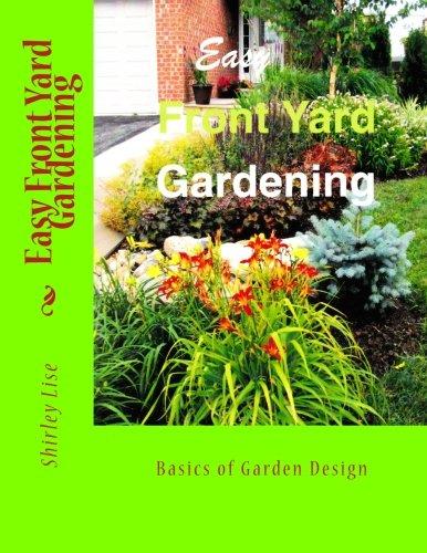 Cheap  Easy Front Yard Gardening: Basics of Front Yard Garden Design