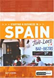 img - for Starting a Business in Spain (Starting a Business - Vacation Work Pub) book / textbook / text book