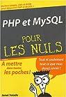 PHP et MYSQL poche pour les Nuls par Valade