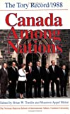 Canada among Nations 1988 : The Tory Record, , 1550281976