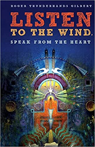 Listen to the Wind Speak from the Heart: Thunderhands