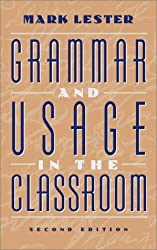Grammar and Usage in the Classroom (2nd Edition)
