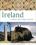 Ireland: Land of the Celts