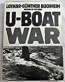 U-Boat War, Lothar-Günther Buchheim, 0517606712