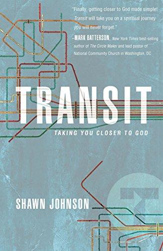 Transit: Taking You Closer To God