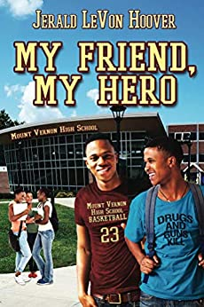 My Friend, My Hero (The Hero Book Series 1) by [Hoover, Jerald]