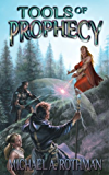 Tools of Prophecy (The Prophecies Series Book 2)