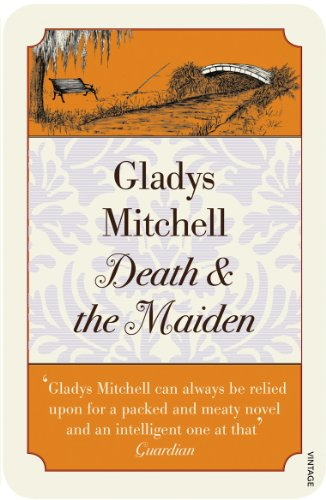 Death and the Maiden (Mrs. Bradley, Book 20)
