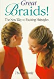 Great Braids!, Thomas Hardy, 0806986174