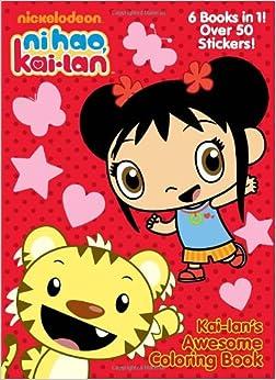 Kai Lan S Awesome Coloring Book Ni Hao Kai Lan Golden