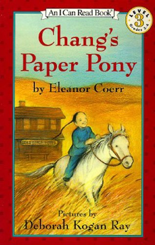Gold Rush Adventure Game (Chang's Paper Pony (I Can Read Level 3))