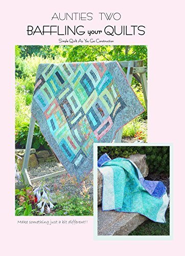 Download Baffling Your Quilts: Simple Quilt As You Go Construction pdf