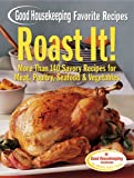 Good Housekeeping Favorite Recipes Roast It!, Good Housekeeping, 1588164799
