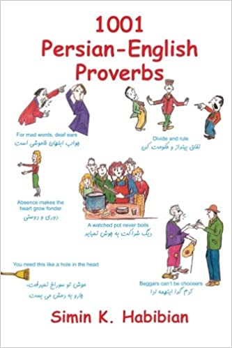 Amazon 1001 persian english proverbs english and farsi 1001 persian english proverbs english and farsi edition 3rd edition stopboris Images