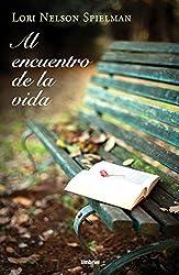 Al encuentro de la vida (Spanish Edition)