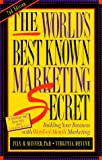 Worlds Best Known Marketing Secrets, Ivan R. Misner and Virginia Devine, 1885167377