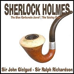 Sherlock Holmes: The Yatsley Case & The Blue Carbuncle Jewel