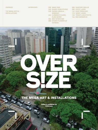 Overs!ze: Mega Art & Installations