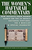 img - for The Women's Haftarah Commentary: New Insights from Women Rabbis on the 54 Weekly Haftarah Portions, the 5 Megillot & Special Shabbatot book / textbook / text book