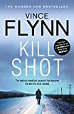 Kill Shot by Vince Flynn front cover
