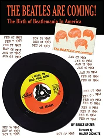The Beatles Are Coming!: The Birth of Beatlemania in America ...