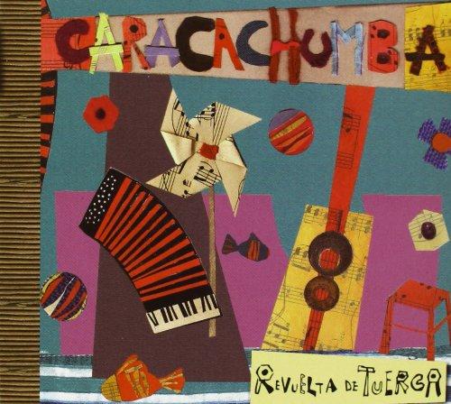 CARACACHUMBA - Revuelta De Tuerca - Amazon.com Music