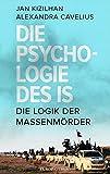 Die Psychologie des IS: Die Logik der Massenmörder