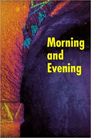 Morning and Evening: Worship Aid