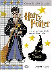 Harry Potter Tout Un Univers A Broder Aux Points De Croix Carnet De Point De Croix French Edition Deviller Frederique 9782842702861 Amazon Com Books