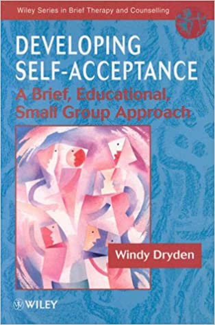 Developing Self Acceptance A Brief Educational Small Group Approach