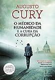 capa de O Médico da Humanidade e a Cura da Corrupção