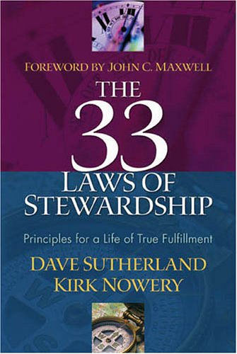 Read Online The 33 Laws of Stewardship: Principles for a Life of True Fulfillment pdf