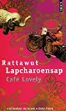 Café Lovely par Lapcharoensap