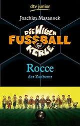 Die Wilden Fußballkerle Band 12: Rocce der Zauberer