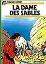 Chevalier Ardent, tome 08 : La Dame des sables par Craenhals