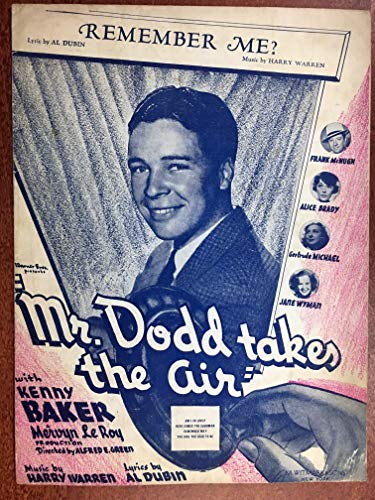 REMEMBER ME? (Harry Warren song SHEET MUSIC) 1937 from the film MR DODD TAKES THE AIR with Kenny Baker (pictured) beautiful cover! pristine condition. (Dodds Mr)