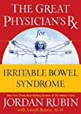 The Great Physician's RX for Irritable Bowel Syndrome, Jordan Rubin, 078521416X