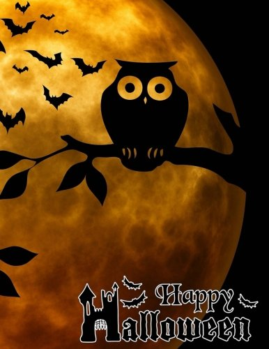 Happy Halloween: Spooky Owl & Bats Full Cover Design Notebook/Journal with 110 Lined Pages (8.5 x (Happy Halloween Cover Page)